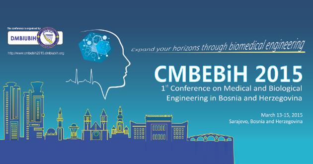 CMBEBIH okuplja svjetske stručnjake biomedicinskog inžinjeringa u Sarajevu