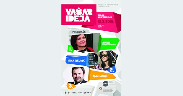 Sedma konferencija Vaša(r) ideja: Pogledajte predavanja Amre Hadžimuhamedović, Irme Bejdić i Edina Mehića [VIDEO]