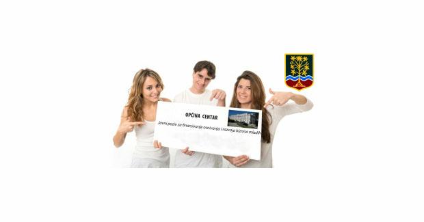 Općina Centar Sarajevo: Javni poziv mladima za dostavu planova pokretanja vlastitog biznisa