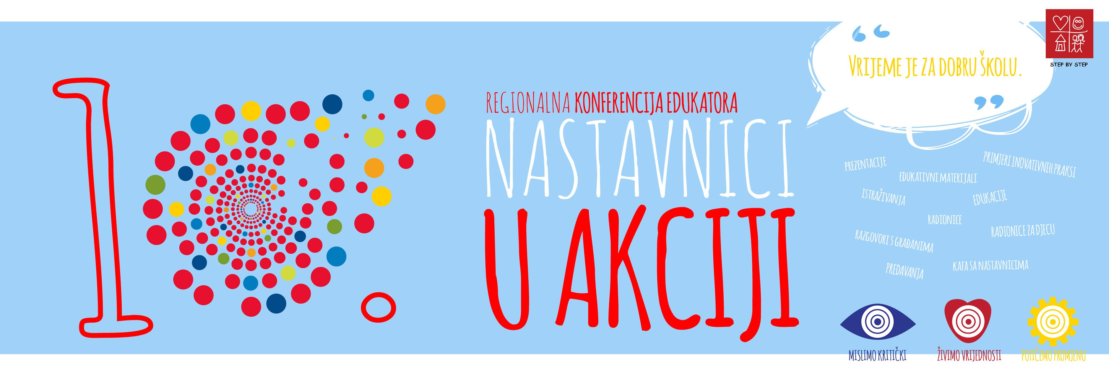 """10. Regionalna konferencija edukatora/ica """"Nastavnici u akciji"""""""
