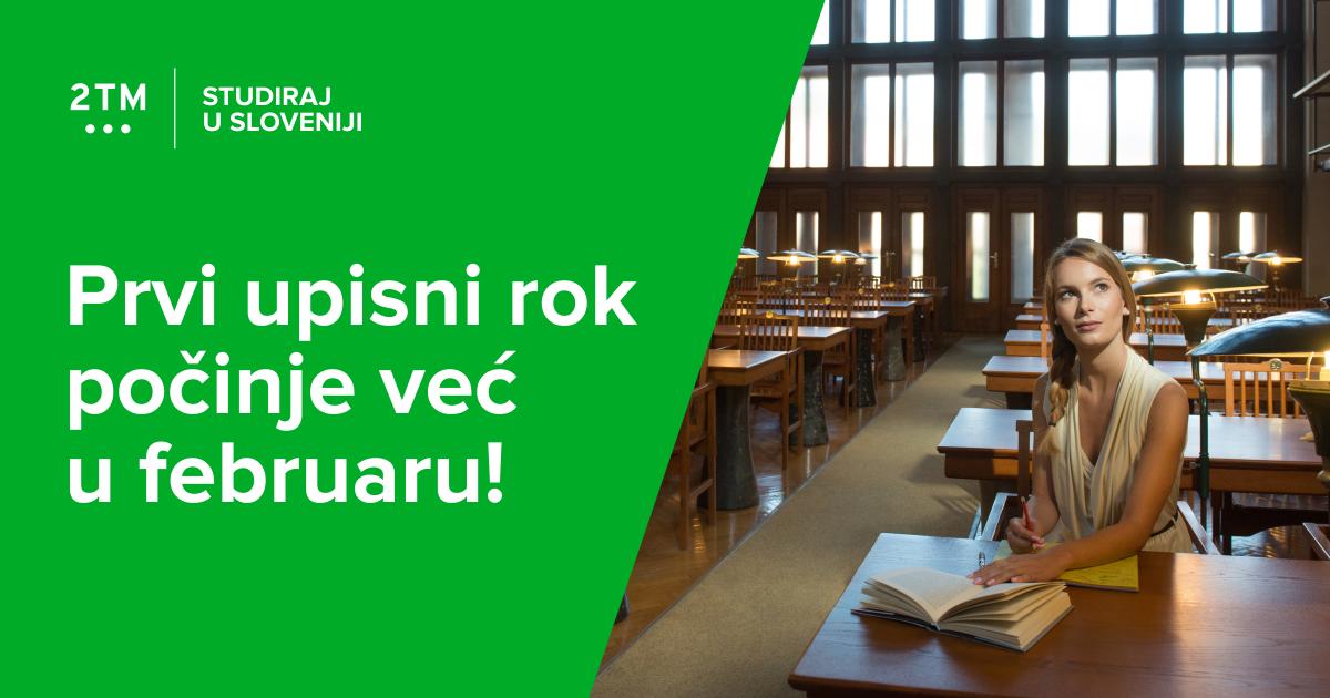 Prijave za prvi upisni rok za akademsku godinu 2019/20. na slovenačke fakultete počinju već u februaru!