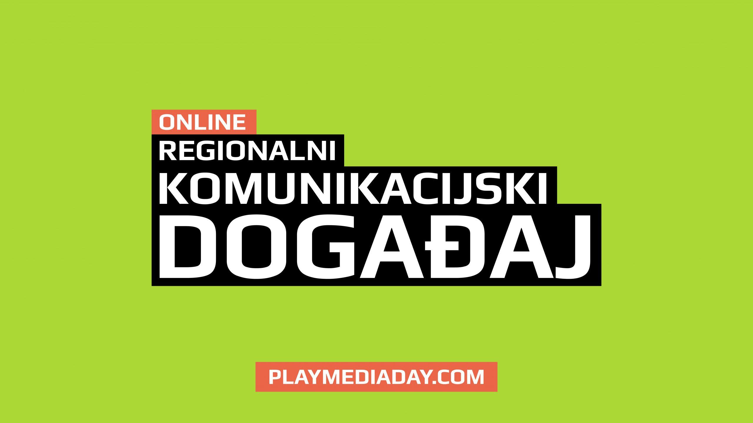 Regionalni komunikacijski događaj dobija novi inovativan format: Ovogodišnji Play Media Day 05 će biti održan online