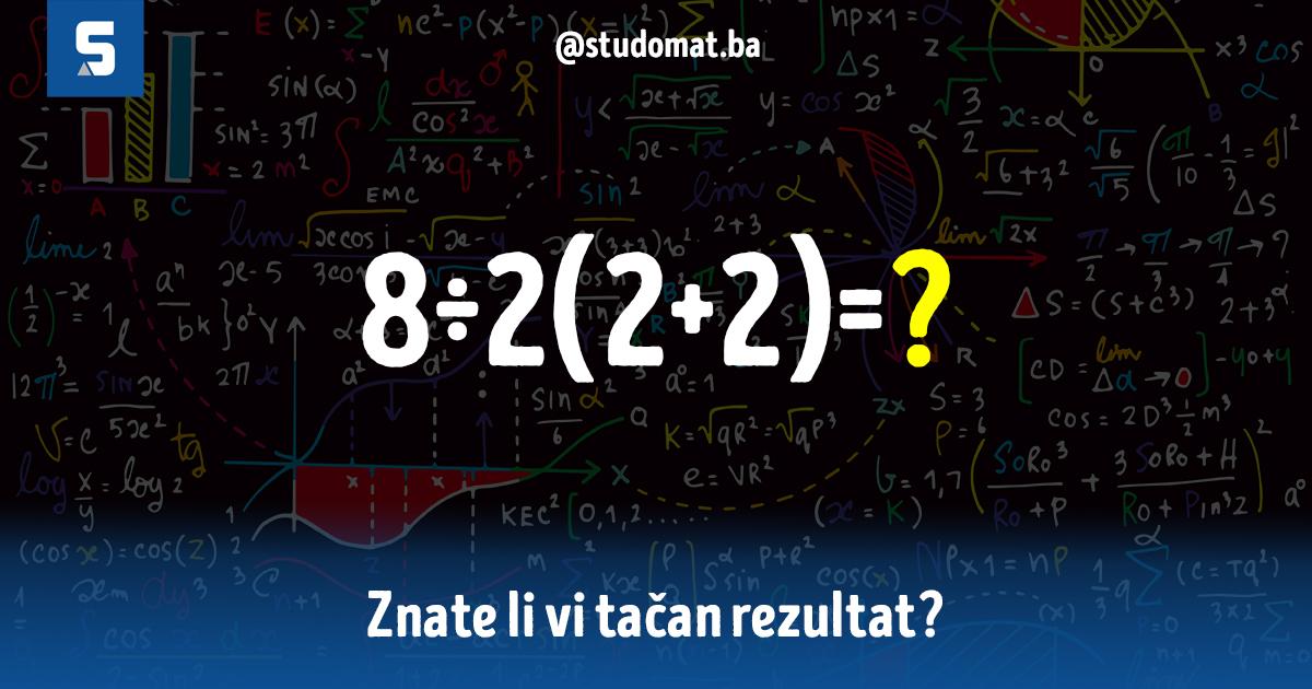 Matematički zadatak posvađao cijeli internet: Znate li vi tačan rezultat?