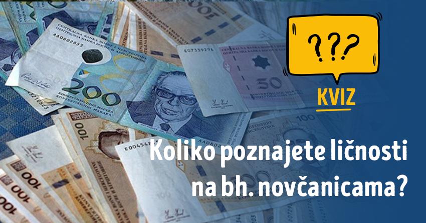 Kvizomat: Koliko poznajete ličnosti na bh. novčanicama?