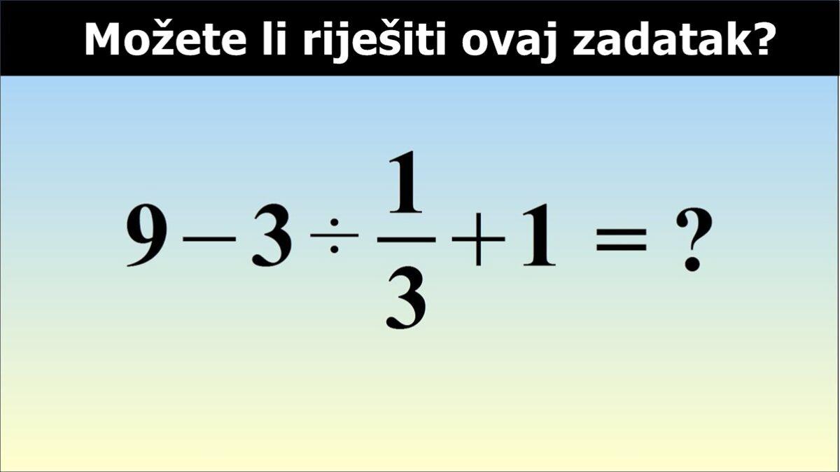 Mozgalica: Ovaj zadatak mnogi ne mogu da riješe, možete li vi?