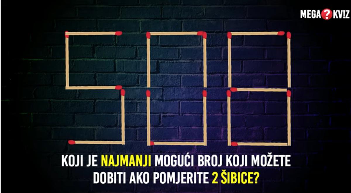 Mozgalica: Koji je najmanji broj koji možete dobiti pomjeranjem dvije šibice?