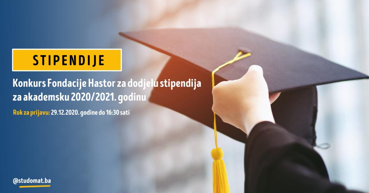 Konkurs Fondacije Hastor za dodjelu stipendija za akademsku 2020/2021. godinu