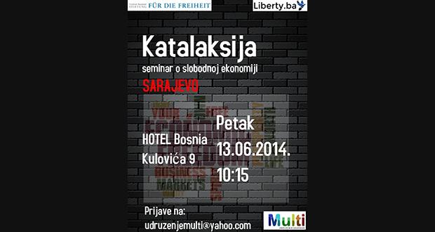 """Poziv za prijave na  """"Katalaksija"""" seminar o slobodnoj ekonomiji u Sarajevu"""