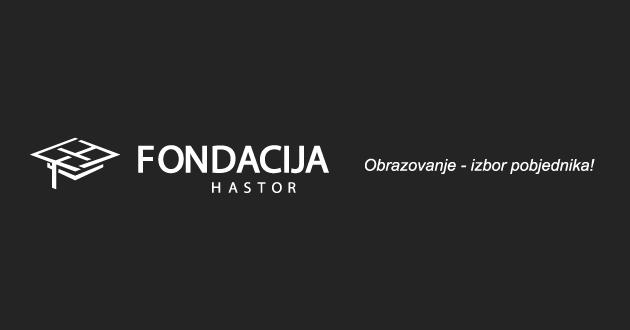 Fondacija Hastor: Konkurs za dodjelu stipendija studentima/icama za akademsku 2016/2017. godinu
