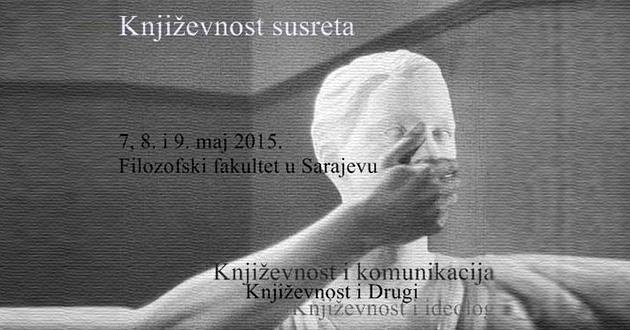 """Poziv na studentsku konferenciju """"Književnost susreta"""" u Sarajevu"""